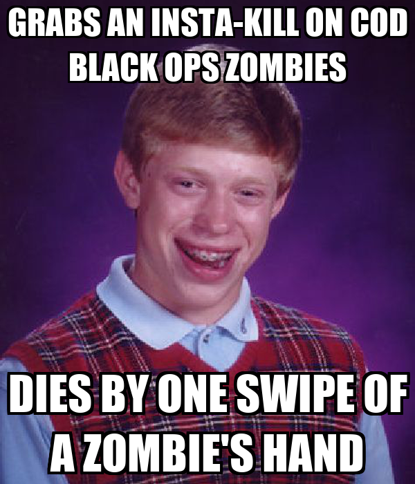 GRABS AN INSTA-KILL ON COD BLACK OPS ZOMBIES DIES BY ONE SWIPE OF A ZOMBIE'S HAND
