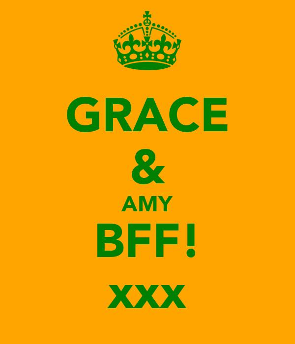 GRACE & AMY BFF! xxx