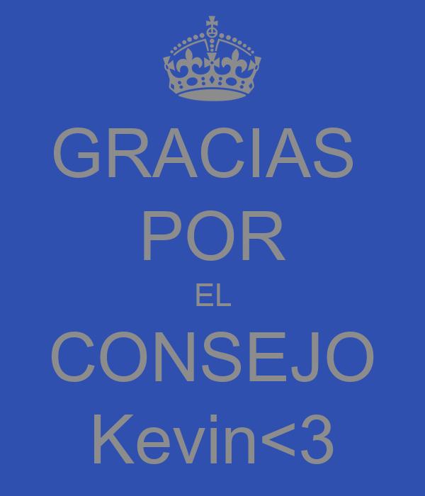 GRACIAS  POR EL CONSEJO Kevin<3