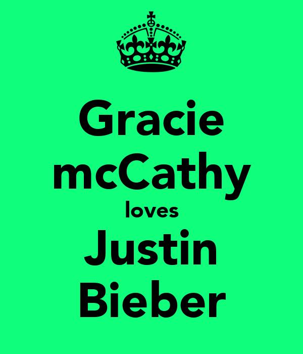 Gracie mcCathy loves Justin Bieber
