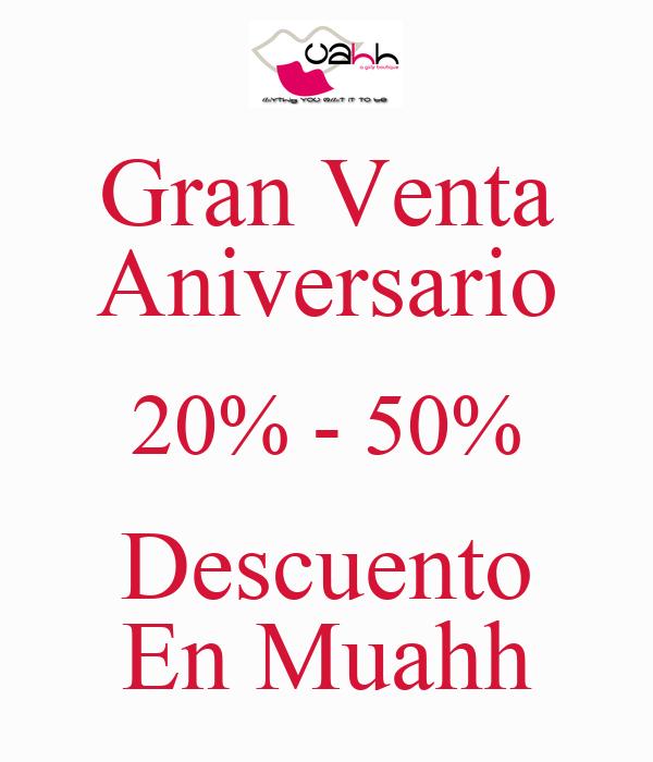 Gran Venta Aniversario 20% - 50% Descuento En Muahh