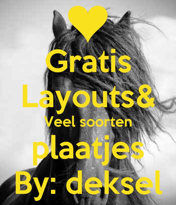Gratis Layouts& Veel soorten plaatjes By: deksel