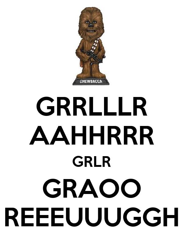 GRRLLLR AAHHRRR GRLR GRAOO REEEUUUGGH