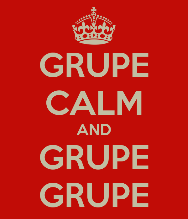 GRUPE CALM AND GRUPE GRUPE
