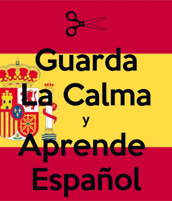 Guarda La Calma y Aprende  Español