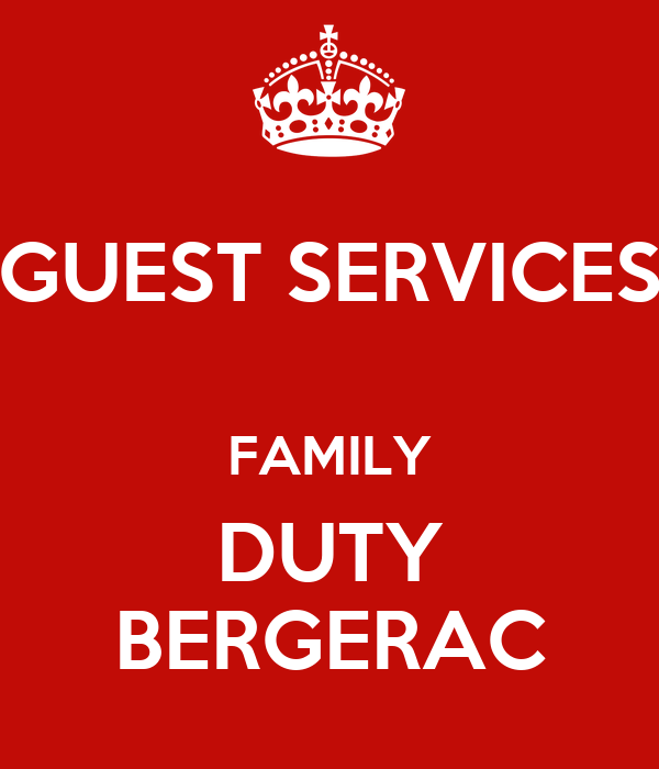 GUEST SERVICES  FAMILY DUTY BERGERAC