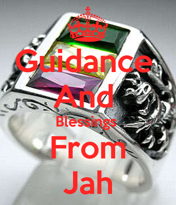 Guidance  And  Blessings  From Jah