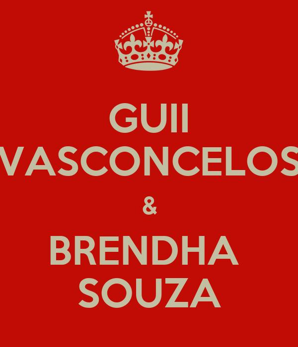 GUII VASCONCELOS & BRENDHA  SOUZA