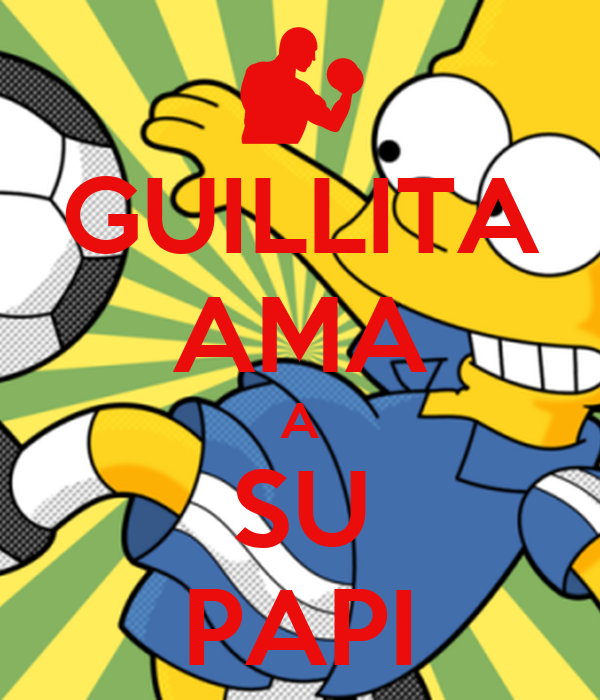 GUILLITA AMA A SU PAPI