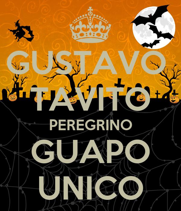 GUSTAVO  TAVITO PEREGRINO GUAPO UNICO