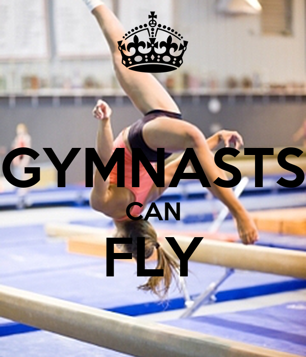 GYMNASTS CAN FLY
