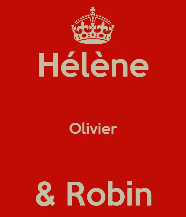 Hélène  Olivier  & Robin