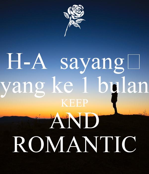 H-A  sayang💐 yang ke 1 bulan KEEP AND ROMANTIC
