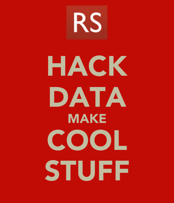 HACK DATA MAKE COOL STUFF