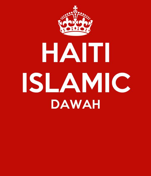 HAITI ISLAMIC DAWAH