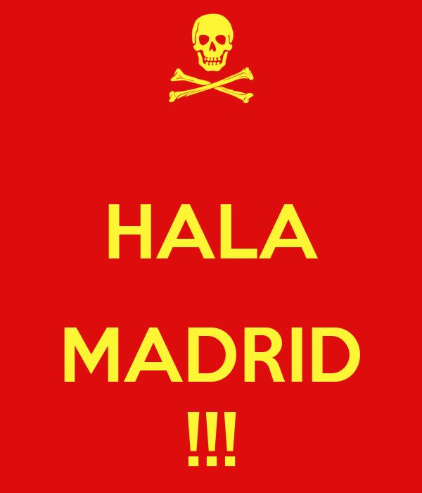 HALA  MADRID !!!