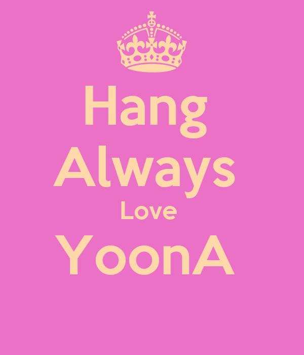 Hang  Always  Love  YoonA