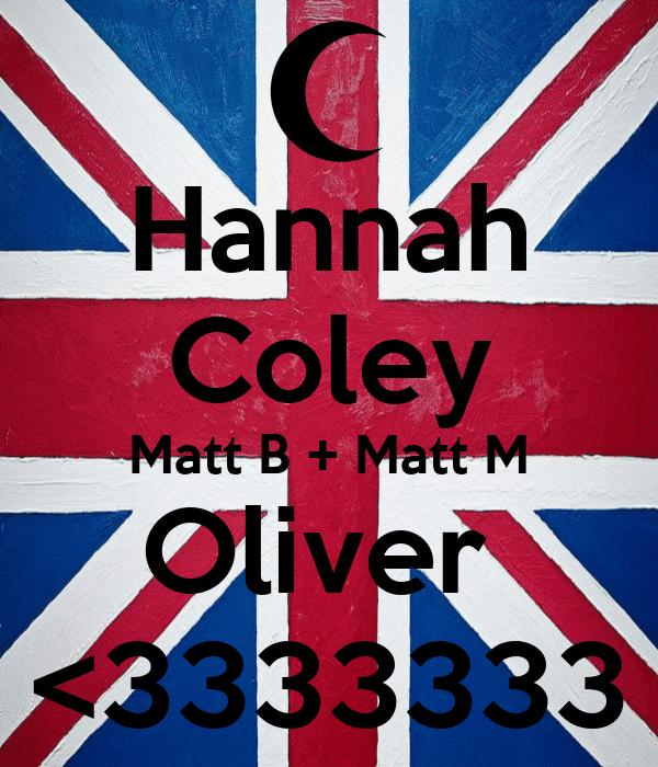 Hannah Coley Matt B + Matt M Oliver  <3333333