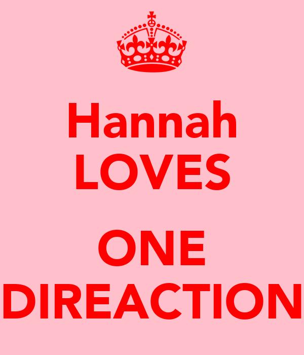 Hannah LOVES  ONE DIREACTION