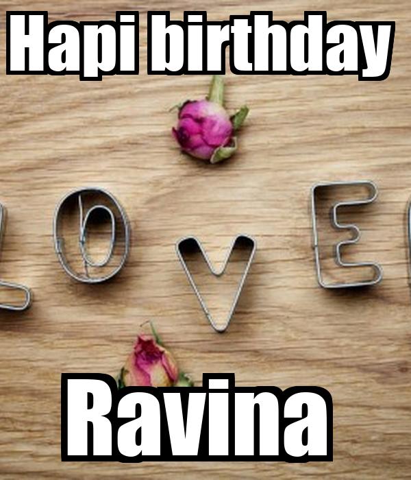 Hapi birthday  Ravina