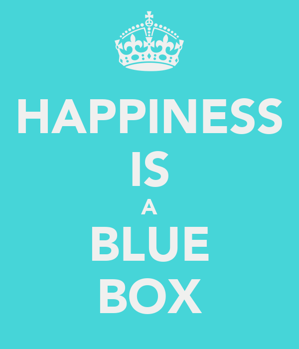 HAPPINESS IS A BLUE BOX