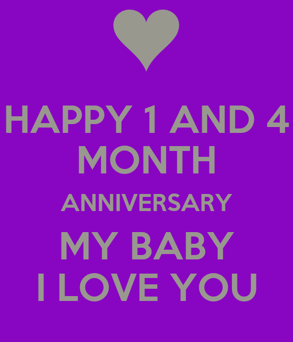 Happy and month anniversary my baby i love you poster