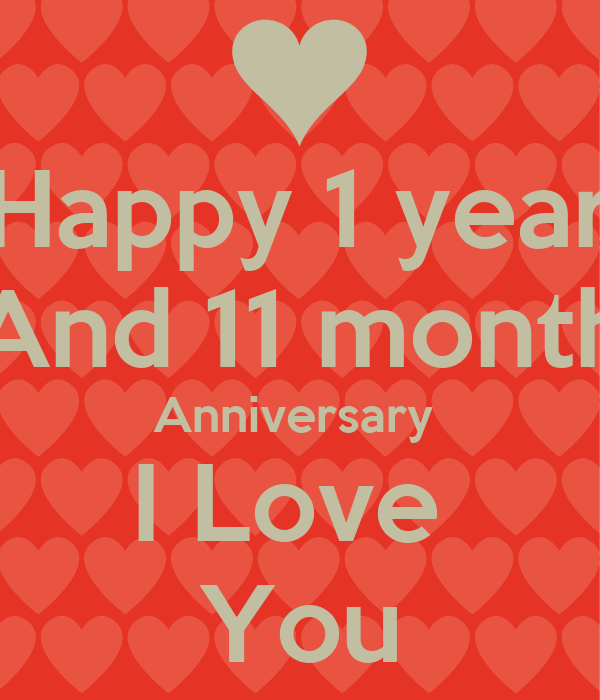 Happy year and month anniversary i love you poster