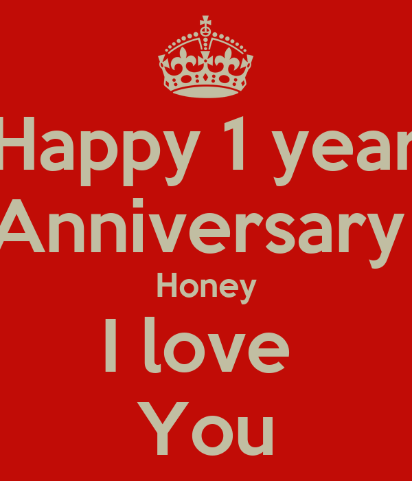 One Year Anniversary Love Quotes: Happy 1 Year Anniversary Honey I Love You Poster