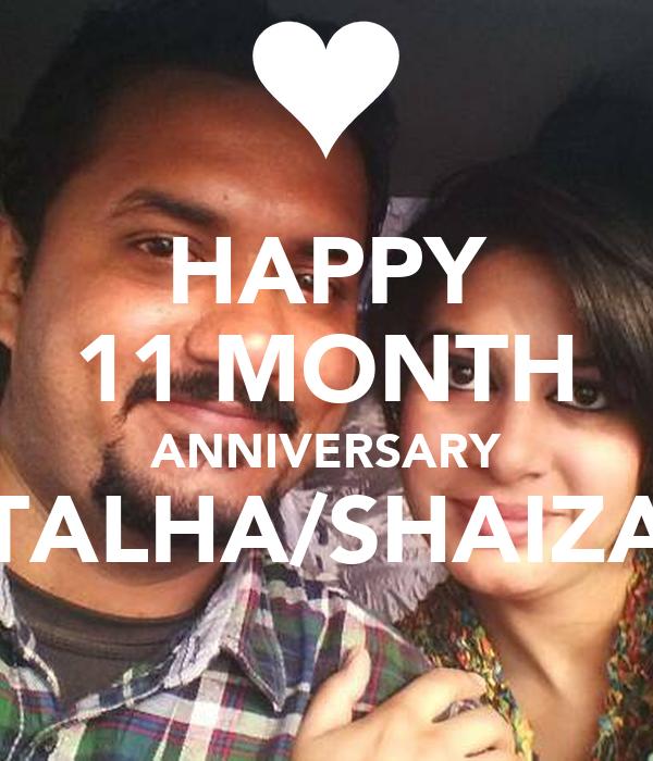 HAPPY 11 MONTH ANNIVERSARY TALHA/SHAIZA