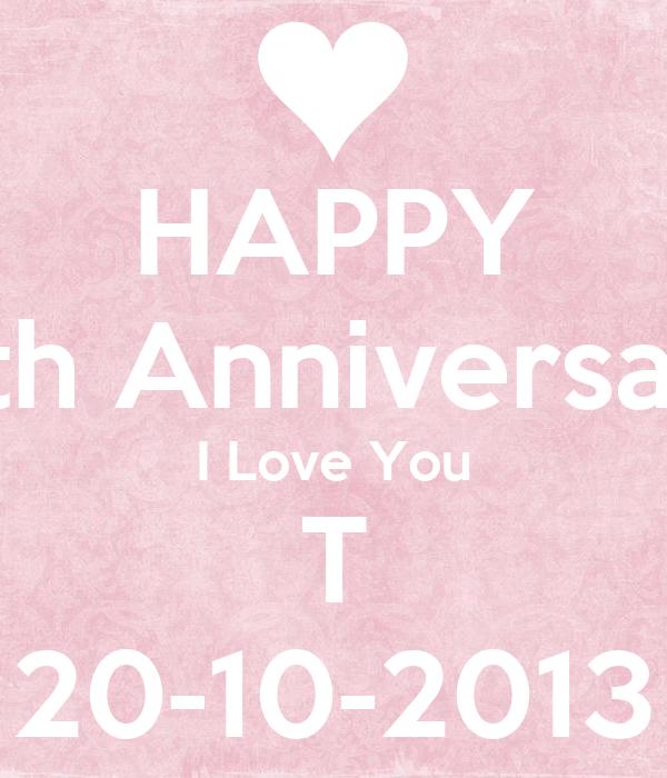 HAPPY 11th Anniversary I Love You T 20-10-2013