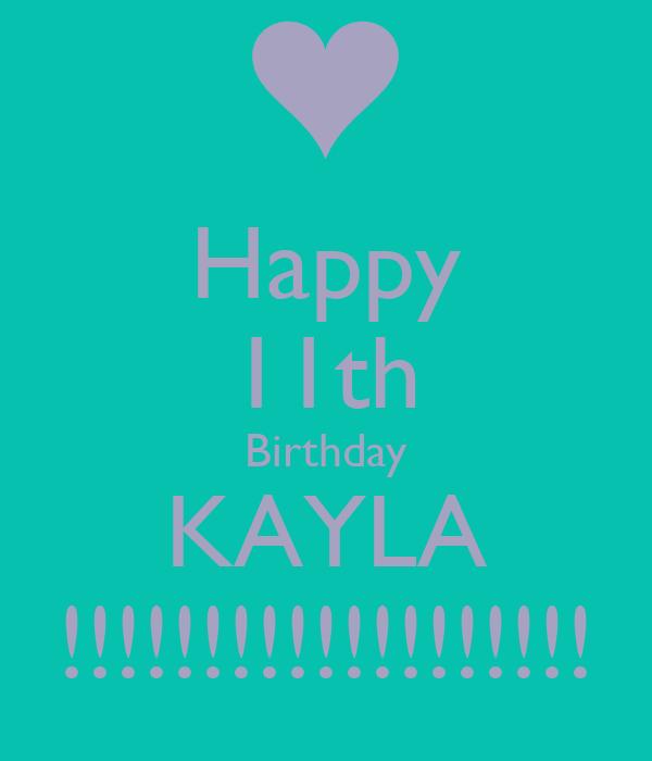 Happy 11th Birthday KAYLA !!!!!!!!!!!!!!!!!!!