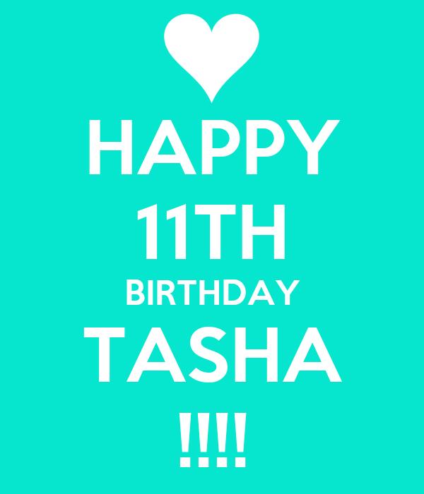 HAPPY 11TH BIRTHDAY TASHA !!!!