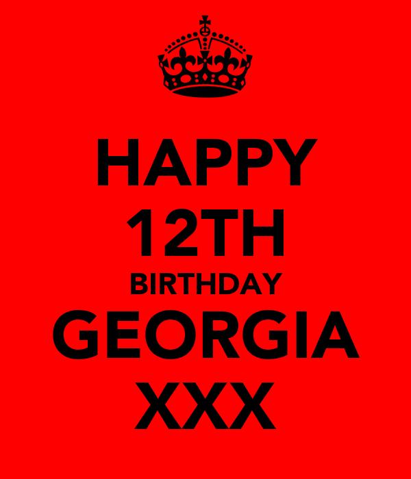 HAPPY 12TH BIRTHDAY GEORGIA XXX
