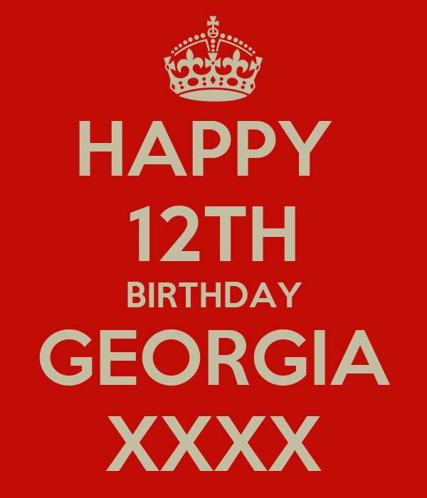 HAPPY 12TH BIRTHDAY GEORGIA XXXX Poster