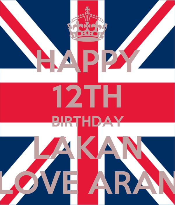 HAPPY 12TH BIRTHDAY LAKAN LOVE ARAN