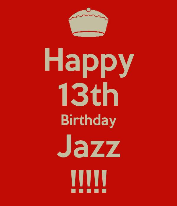 Happy 13th Birthday Jazz !!!!!