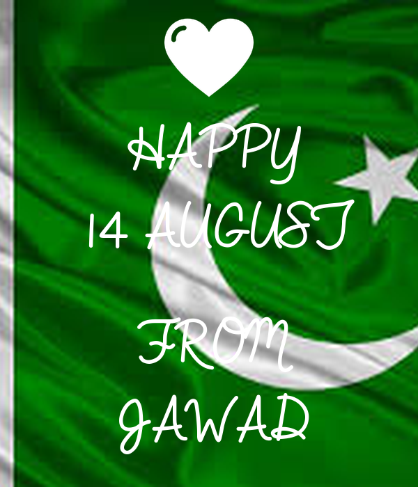 HAPPY 14 AUGUST  FROM JAWAD