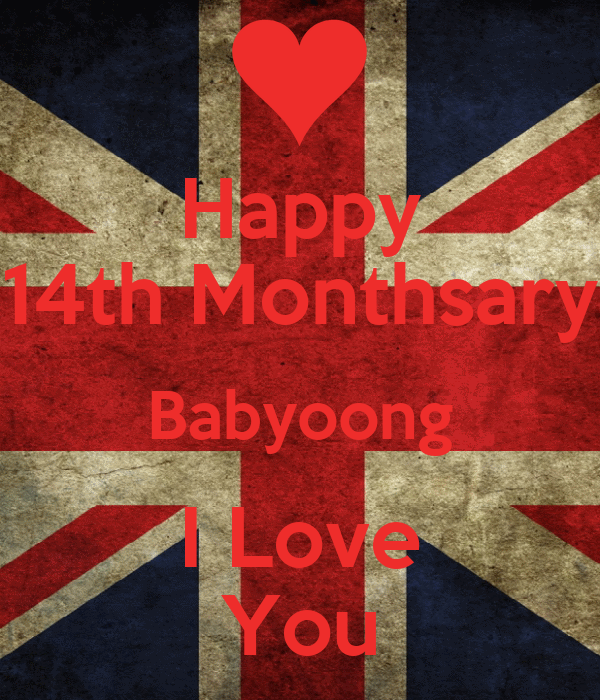 Happy 14th Monthsary Babyoong I Love You