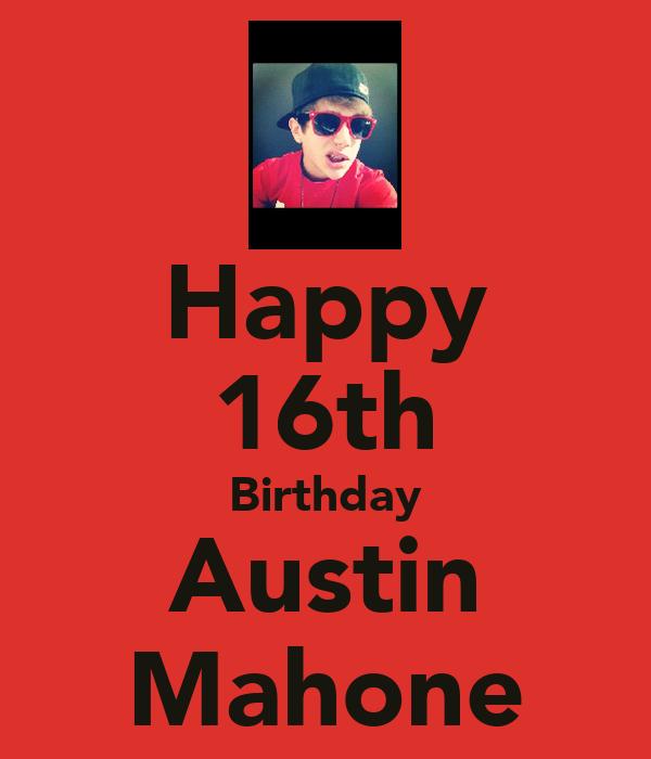 Happy 16th Birthday Austin Mahone