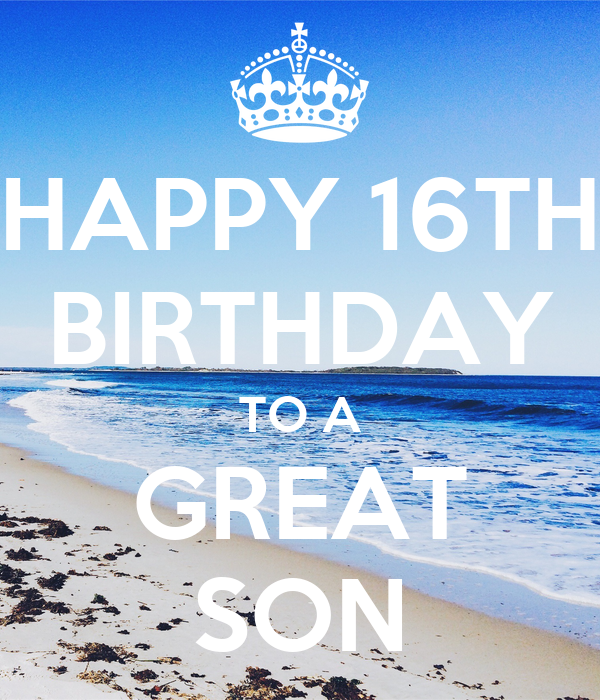 HAPPY 16TH BIRTHDAY TO A GREAT SON Poster