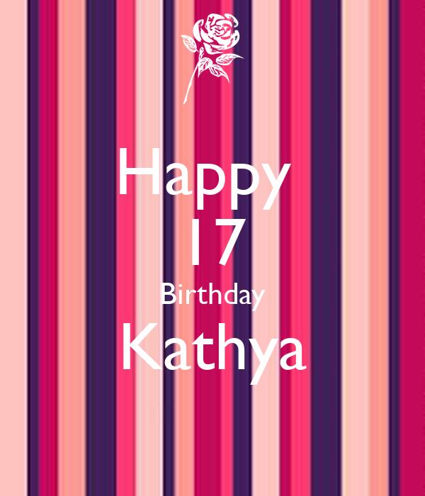Happy  17 Birthday Kathya