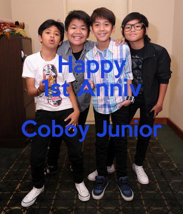 Happy 1st Anniv Coboy Junior