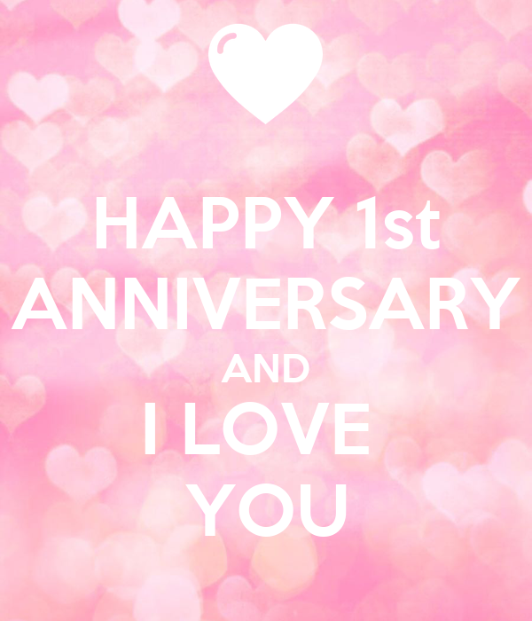 Happy st anniversary and i love you poster dd keep