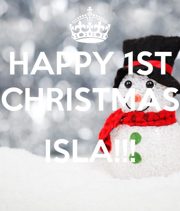 HAPPY 1ST CHRISTMAS  ISLA!!!