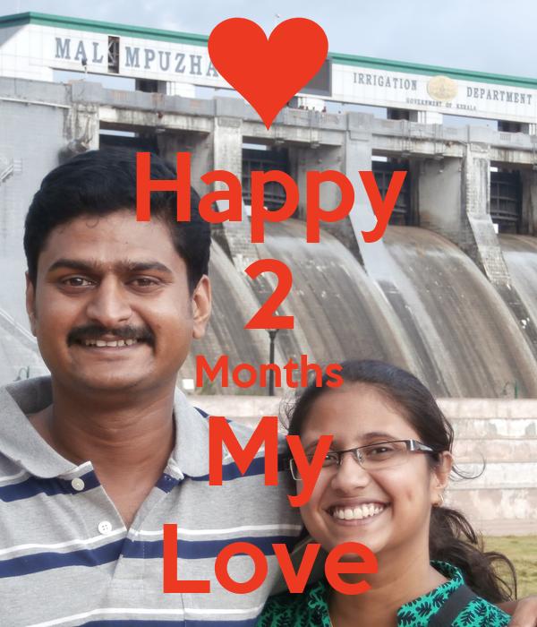 Happy 2 Months My Love
