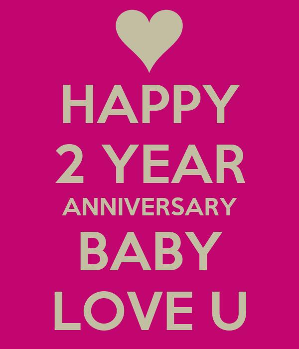 happy 2 year anniversary baby love u poster seba keep calm o matic