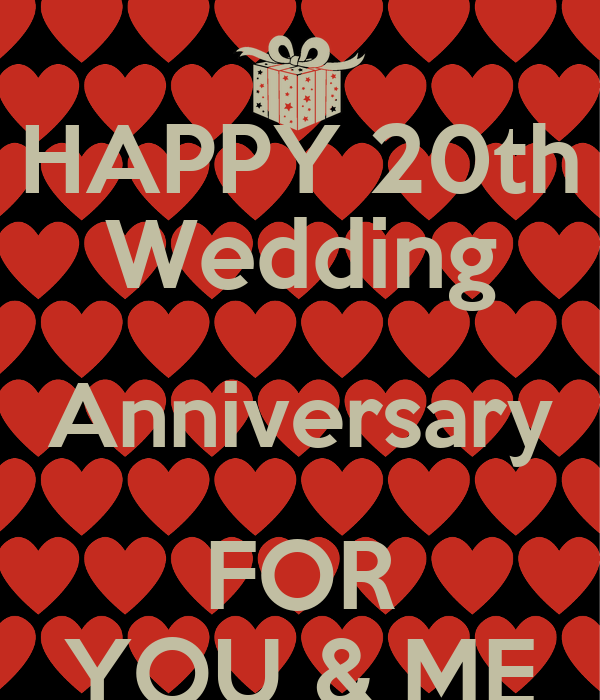 HAPPY 20th Wedding Anniversary FOR YOU & ME Poster