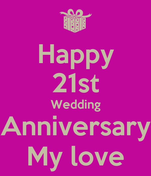 Happy 21st Wedding Anniversary My love Poster | ronnie ...