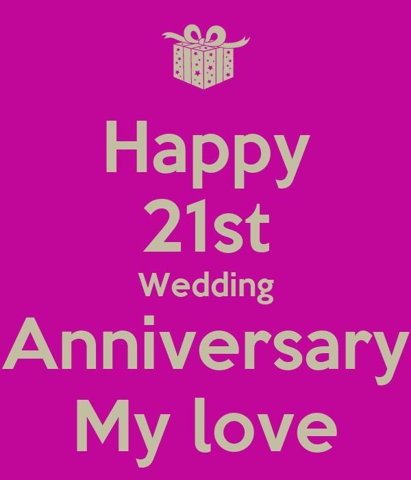 21 Wedding Anniversary Gifts: Happy 21st Wedding Anniversary My Love Poster