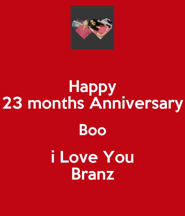 Happy 23 months Anniversary Boo i Love You Branz